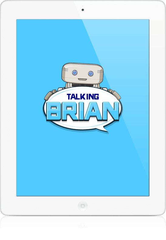 Talking Brian - iOS App, Android App, Youth Marketing